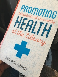 Book entitled Promoting Individual and Community Health at the Library